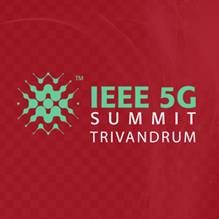 IEEE 5G Summit, Trivandrum